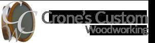 Crones Custom Woodworking